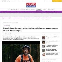 Qwant, le moteur de recherche français lance une campagne de pub anti-Google