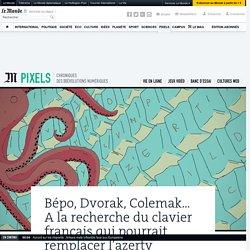 Bépo, Dvorak, Colemak... A la recherche du clavier français qui pourrait remplacer l'azerty