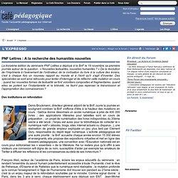 PNF Lettres : A la recherche des humanités nouvelles