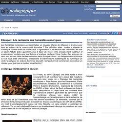 Eduspot : A la recherche des humanités numériques