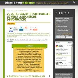 20 outils gratuits pour fouiller le web à la recherche d'informations
