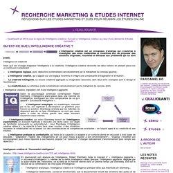 Recherche Marketing & Etudes Internet.: Qu'est-ce que l'intelligence créative ?