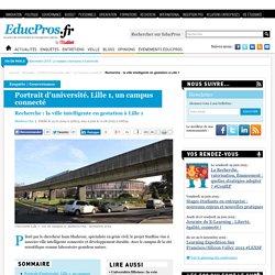 Recherche : la ville intelligente en gestation à Lille 1 - Enquête sur Educpros