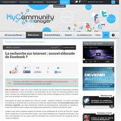La recherche sur internet : nouvel eldorado de Facebook ?
