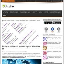 Recherche sur Internet, le mobile dépasse le bon vieux PC