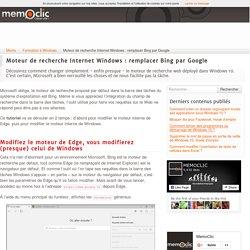 Moteur de recherche Internet Windows : remplacer Bing par Google