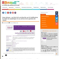 Jeux sérieux : un état de la recherche sur la ludification à l'aide du numérique et au service de la gestion de classe
