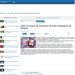 UKI, le moteur de recherche de livres numériques en français