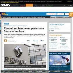 Renault recherche un partenaire financier en Iran