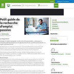 Petit guide de la recherche d'emploi passive - Workopolis