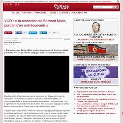 VOD : A la recherche de Bernard Maris, portrait d'un anti-économiste