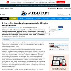 Il faut brûler la recherche postcoloniale: l'Empire contre-attaque