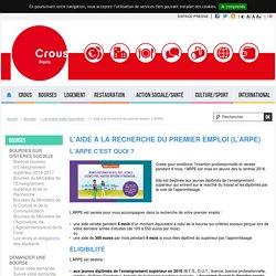 L'aide à la recherche du premier emploi (l'ARPE) - Crous de Paris