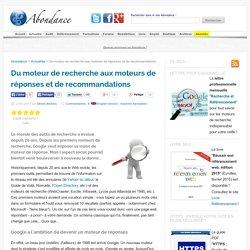 Du moteur de recherche aux moteurs de réponses et de recommandations