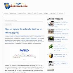 Wup: Un moteur de recherche basé sur les réseaux sociaux