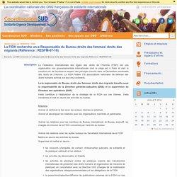 La FIDH recherche un-e Responsable du Bureau droits des femmes/ droits des migrants (Référence : RESFM-07-16)