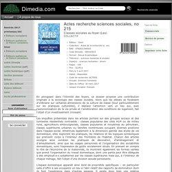 Actes recherche sciences sociales, no 215 - Fiche - Diffusion Dimedia