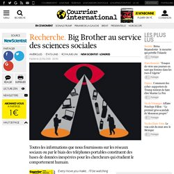 Big Brother au service des sciences sociales