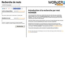 WORdER | Recherche de mots | Scrabble - Words with Friends - Angry words - Mots croisés