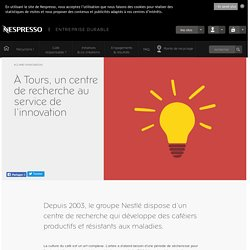 À Tours, un centre de recherche au service de l'innovation