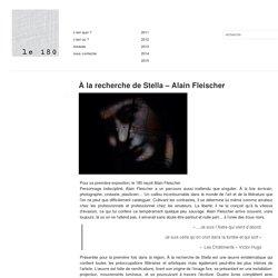 À la recherche de Stella – Alain Fleischer