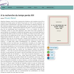 À la recherche du temps perdu XIII - Proust, Marcel - Télécharger