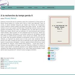 À la recherche du temps perdu X - Proust, Marcel - Télécharger