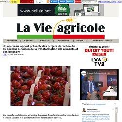 LA VIE AGRICOLE (CA) 27/07/20 Un nouveau rapport présente des projets de recherche du secteur canadien de la transformation des aliments et des boissons