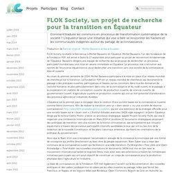 » FLOK Society, un projet de recherche pour la transition en Équateur - Remix biens communs