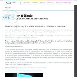 Cermes3 - Pierre-André Juven reçoit le prix Le Monde de la recherche universitaire