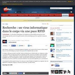 Recherche : un virus informatique dans le corps via une puce RFI