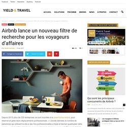 Airbnb lance un nouveau filtre de recherche pour les voyageurs d'affaires