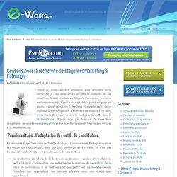 Conseils pour la recherche de stage webmarketing à l'étranger