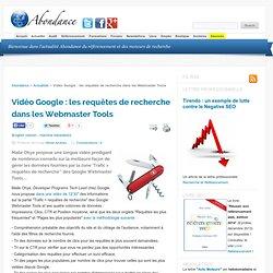 Vidéo Google : les requêtes de recherche dans les Webmaster Tools
