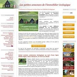 Acheteurs et loueurs recherchent une maison écologique, un éco-hameau, un habitat groupé ou un terrain pour un projet écologique