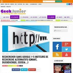 Chercher sans Google ? 5 moteurs de recherche alternatifs pour surfer tranquille