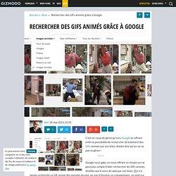 Rechercher des GIFs animés grâce à Google