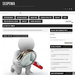 Outils gratuits pour rechercher les mots clés de vos concurrents - SeoPowa