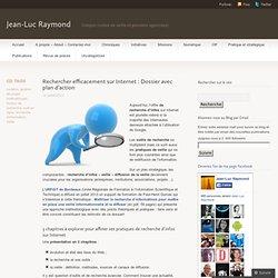 Rechercher efficacement sur Internet : Dossier avec plan d'action