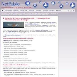 Rechercher de l'information et outils de veille : 33 guides tutoriels par l'Université Européenne de Bretagne