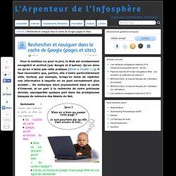 Rechercher et naviguer dans le cache de Google (pages et sites)