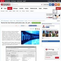 Rechercher des fichiers particuliers (doc, xls, pdf...)