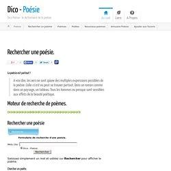 Rechercher des Poèmes - Recherche par mots clés - Dico Poésie
