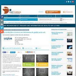 Bien rechercher et trouver une information de qualité sur le web