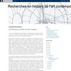 Recherches en histoire de l'art contemporain: Les Machines à peindre de Jean Tinguely