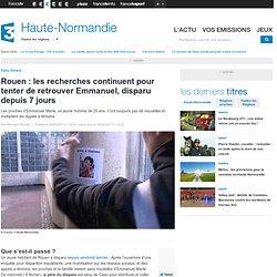Rouen : les recherches continuent pour tenter de retrouver Emmanuel, disparu depuis 6 jours