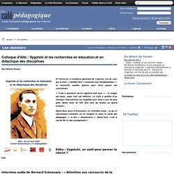Colloque d'Albi : Vygotski et les recherches en éducation e