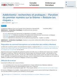 """Addiction(s) : recherches et pratiques - Parution du premier numéro sur le thème """"Réduire les risques"""" - Fédération Addiction"""