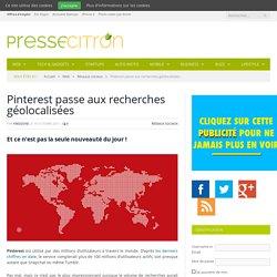 Pinterest passe aux recherches géolocalisées