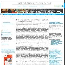Etudes et recherches sur les relations école-famille en Education prioritaire